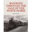 Railways through the Vale of White Horse